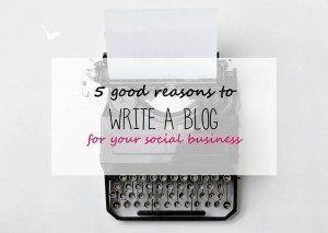 5 good reasons to write a blog