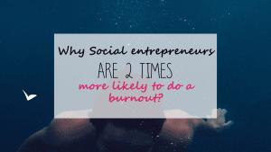 Social entrepreneur and burnout