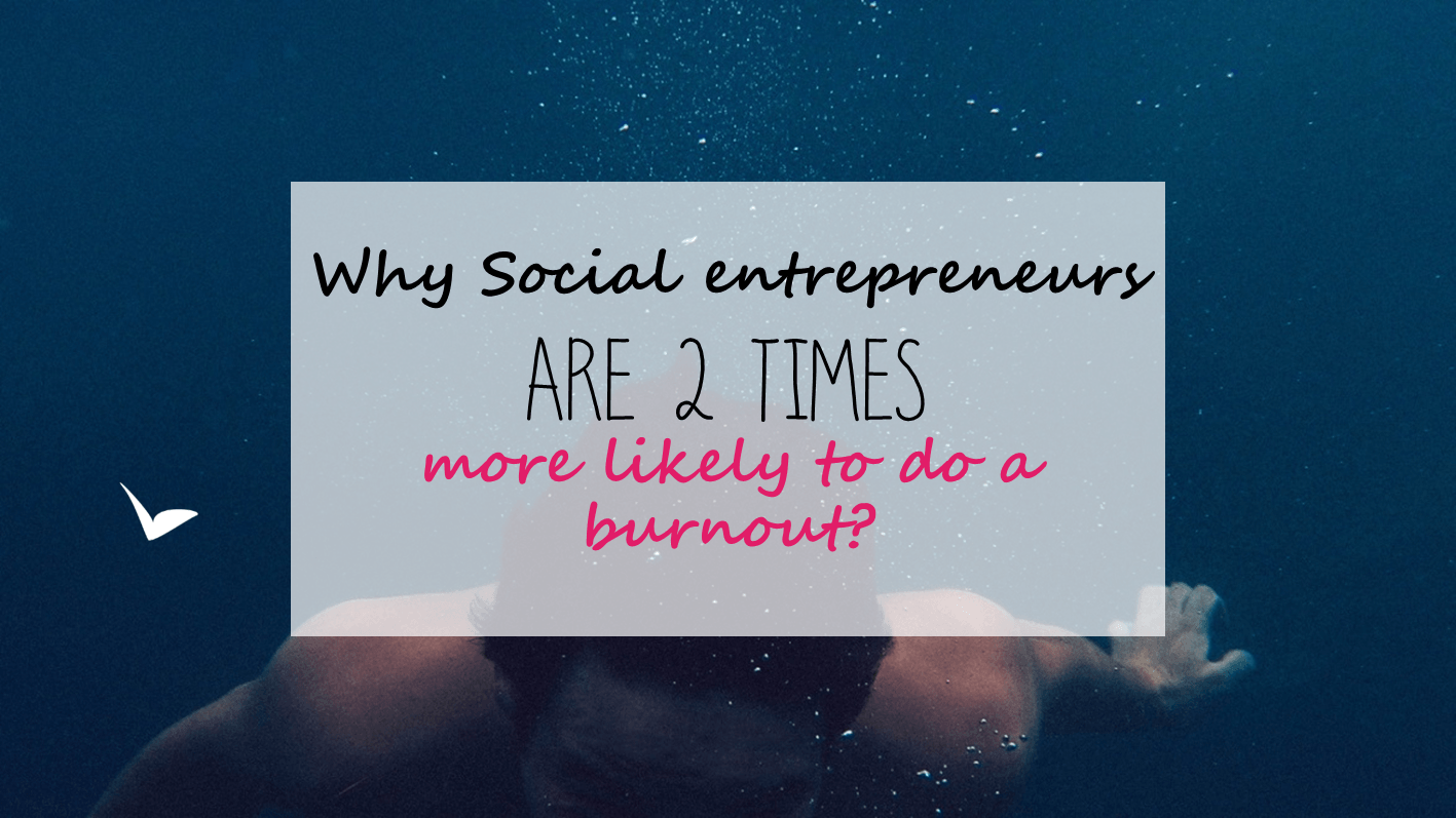 Social Entrepreneurs burnout