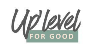 uplevel for good