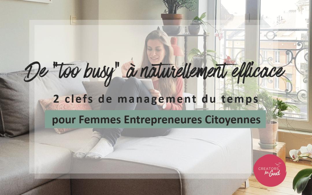 2 clefs de management du temps pour les femmes Entrepreneures Citoyennes