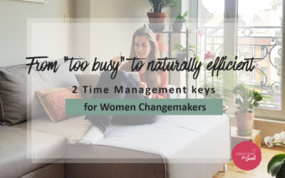 2 Time Management keys for Women Changemakers