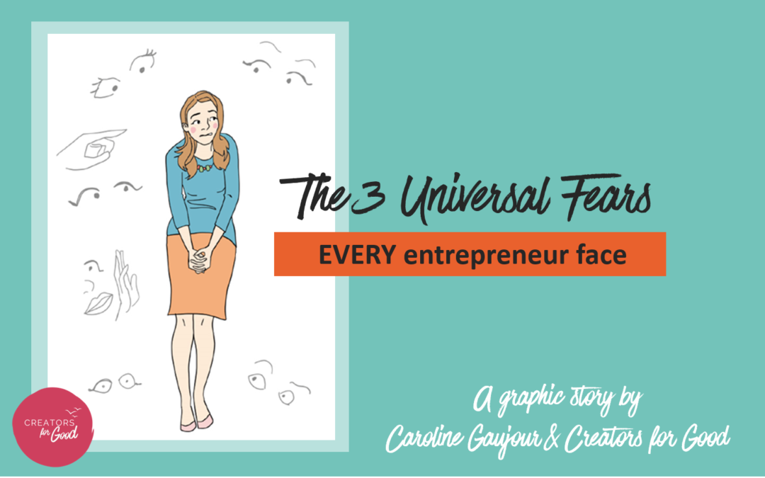 The 3 Universal Fears every entrepreneur face