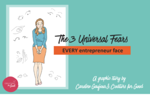 3 universal fear - creators for good