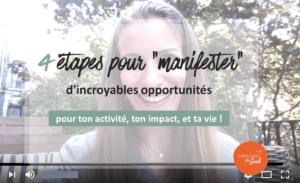 4 etapes pour manifester des opportunités incroyables