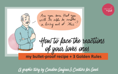 How to face the reactions of your loved ones as an entrepreneur