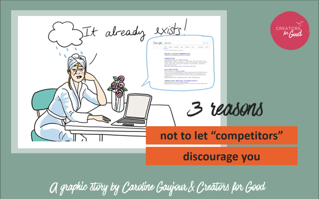 "3 reasons not to let ""competitors"" discourage you"
