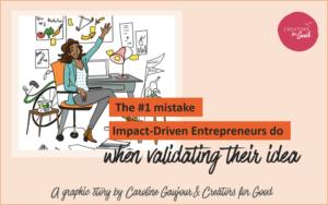 mistake validating idea - creators for good