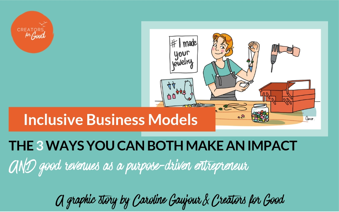 Inclusive Business Models: the 3 ways you can BOTH make an impact AND good revenues
