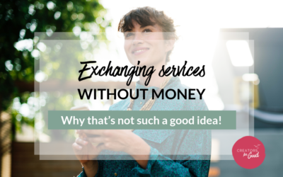 Exchanging services without money: Why that's not such a good idea!
