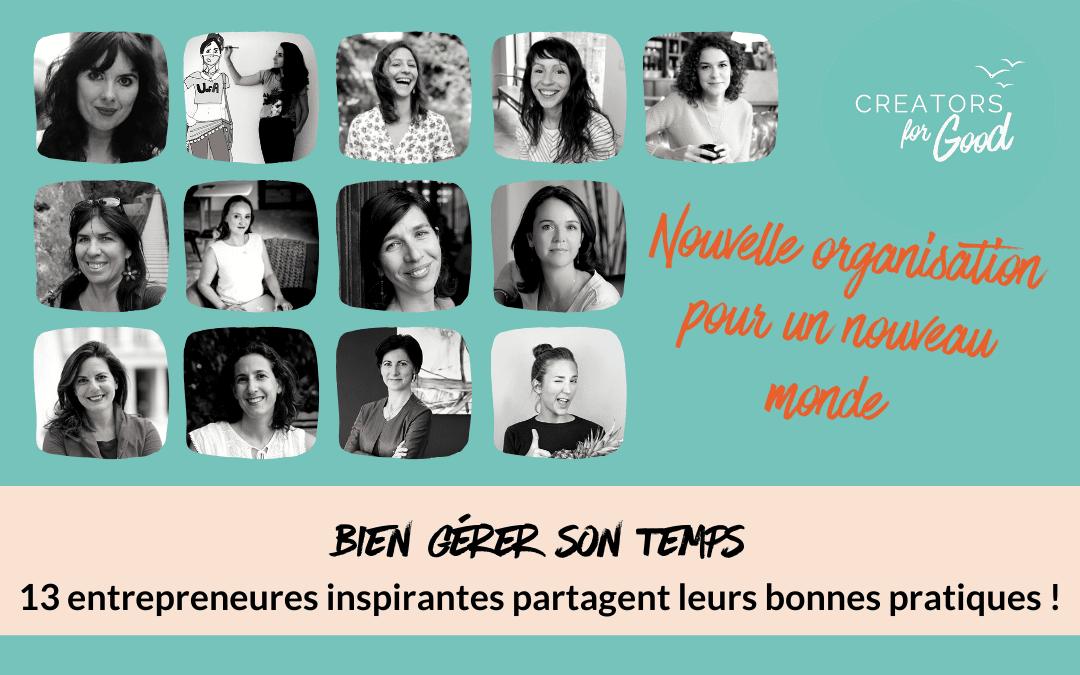 Bien gérer son temps : 13 entrepreneures inspirantes partagent leurs bonnes pratiques !
