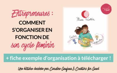 Entrepreneures : comment s'organiser selon son cycle féminin